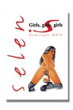 Selen - Girls Girls Girls