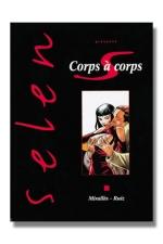Selen T17 - Corps � corps