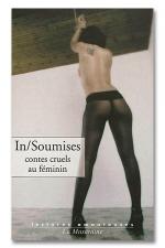 In / Soumises - Contes cruels au f�minin