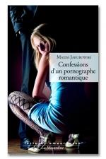 Confession d'un pornographe romantique